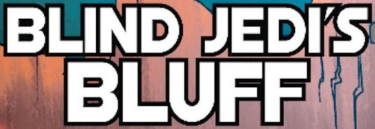File:Blind Jedis Bluff.jpg