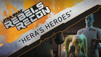 Rebels Recon 3.04 Inside Heras Heroes