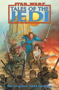 Tales of the Jedi - The Freedon Nadd Uprising