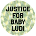Justice for Baby Ludi.png
