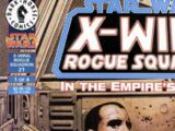 X-Wing Rogue Squadron 21: In the Empire's Service, Part 1