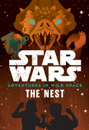 Adventures in Wild Space The Nest US