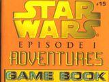 Episode I Adventures Game Book 15: The Final Battle