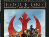 Rogue One: A Star Wars Story The Official Collector's Edition
