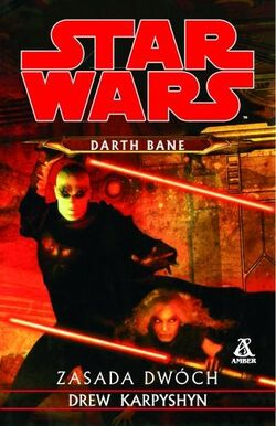 Darth Bane - Zasada dwóch