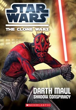 The Clone Wars - Darth Maul - Shadow Conspiracy
