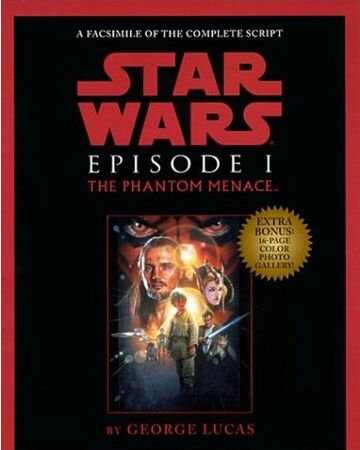 Star Wars Episode I The Phantom Menace Script Facsimile Wookieepedia Fandom