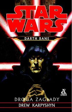 Darth Bane - Droga zagłady