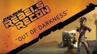 Rebels Recon 1.06 Inside Out of Darkness 1