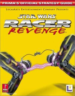 Star Wars - Racer Revenge - Prima's Official Strategy Guide