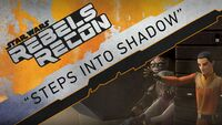 Rebels Recon 3.01 Inside Steps Into Shadow