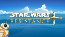 Star Wars Resistance Title Card