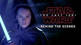 Star Wars The Last Jedi Behind The Scenes