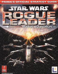 Rogue Squadron II - Rogue Leader - Prima's Official Strategy Guide