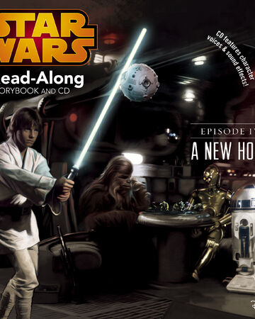Episode Iv A New Hope Read Along Storybook And Cd Wookieepedia Fandom