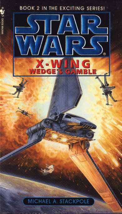 Wedge's Gamble - Michael A. Stackpole