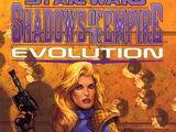 Shadows of the Empire: Evolution