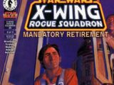 X-Wing Rogue Squadron 35: Mandatory Retirement, Part 4