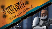 Rebels Recon 2.08 Inside Stealth Strike 1