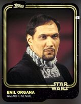 Bail Organa - Galactic Senate - Base Series 1