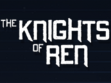 The Knights of Ren Revealed!