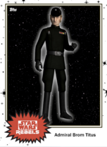 Admiral Brom Titus - Base Series 4 - Rebels