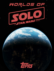 Worlds of Solo: A Star Wars Story