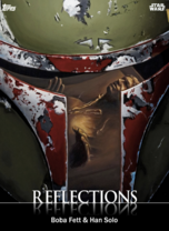Boba Fett & Han Solo - Reflections