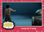 Losing the X-wing - Journey to the Rise of Skywalker - Base - Learning Through Failure