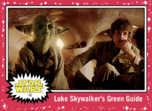 Luke Skywalker's Green Guide - Journey to the Rise of Skywalker - Base - Learning Through Failure