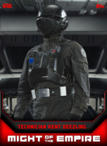 Technician Kent Deezling - Might of the Empire