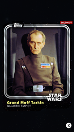 Grand Moff Tarkin - Galactic Empire - Base Series 1