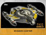 Shadow Caster - Star Wars Rebels: Retro