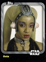 Oola - Twi'lek Dancer - Base Series 1