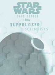 Star Wars: Rogue One - Superlaser Scientists