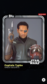 Captain Typho - Naboo Security - Base Series 1