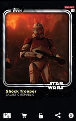 Shock Trooper - Galactic Republic - Base Series 1
