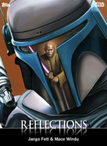Jango Fett & Mace Windu - Reflections