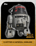 Chopper in Imperial Disguise - Star Wars Rebels: Retro