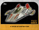 A-wing Starfighter 6 - Star Wars Rebels: Retro