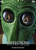 Greedo & Han Solo - Reflections