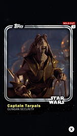Captain Tarpals - Gungan Security - Base Series 1