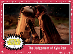 The Judgement of Kylo Ren - Journey to the Rise of Skywalker - Base - Learning Through Failure