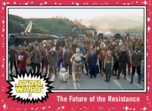 The Future of the Resistance - Journey to the Rise of Skywalker - Base - Hope