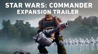 Star Wars Commander Expansion Trailer