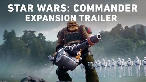 Star Wars Commander Expansion Trailer