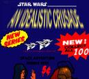 Star Wars: An Idealistic Crusade
