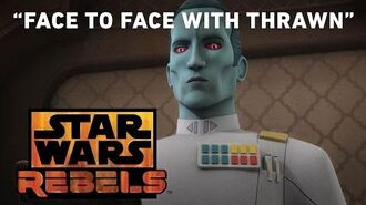 Face to Face with Thrawn Star Wars Rebels