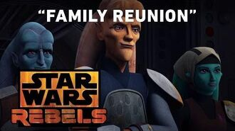 Family Reunion - Homecoming Preview Star Wars Rebels