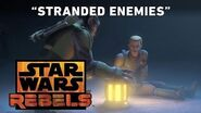Stranded Enemies - The Honorable Ones Preview Star Wars Rebels